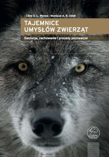 Tajemnice umysłów zwierząt - Clive D. L. Wynne, Monique A. R. Udell