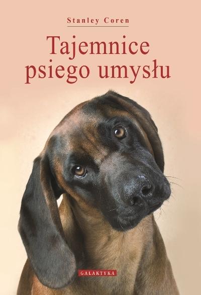 Tajemnice psiego umysłu - Stanley Coren wyd. Galaktyka