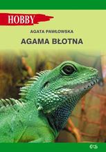 Agama Błotna. Agata Pawłowska. Wydawnictwo Egros.