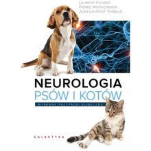 Neurologia psów i kotów. Wybrane przypadki kliniczne - L. Fuhrer, P. Moissonnier, J.L. Thibaud, wyd. Galaktyka