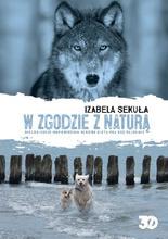 W zgodzie z naturą Izabela Sekuła - Czy wiesz, co powinien jeść Twój pies?