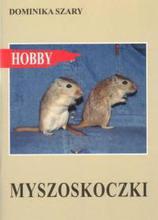 MYSZOSKOCZKI- Dominika Szary- seria Hobby