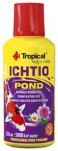 TROPICAL ICHTIO POND - preparat do oczek wodnych, który zapewnia rybom bezpieczny i prawidłowy rozwój