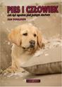 Pies i Człowiek: Jak żyć zgodnie pod jednym dachem - Jean Donaldson, wyd. Galaktyka